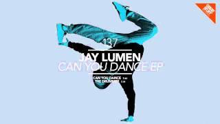 Jay Lumen - Can You Dance (Original Mix) [Great Stuff]
