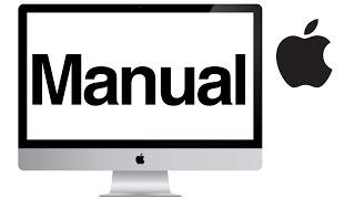 iMac manual - mac basics- beginner's guide for mac - new to mac manual