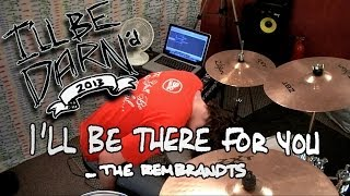 DARN - I'll Be There For You [Friends Theme] - The Rembrandts (Drum Remix)