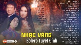 Tuyệt Đỉnh Nhạc Vàng Bolero Cực Hay   Nghe Là Kết Ngay | Hà Thanh Xuân, Tuấn Vũ, Mỹ Huyền,...