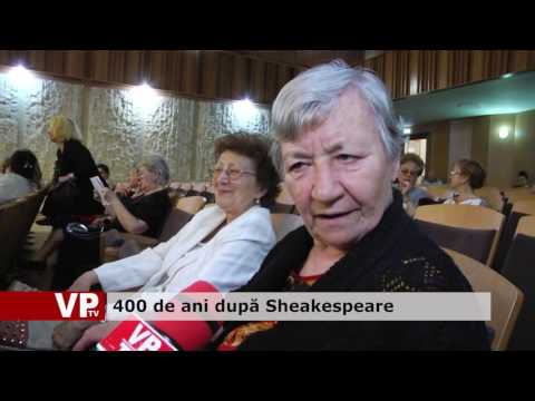 400 de ani după Sheakespeare