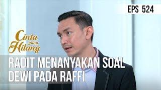 CINTA YANG HILANG - Radit Menanyakan Soal Dewi Pada Raffi [14 Mei 2019]