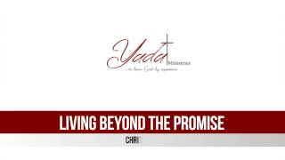 Living Beyond the Promise - Chris Smith