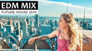 EDM MIX 2019 – Best of Future House & Club Music