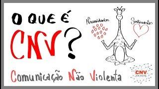 Você sabe o que é CNV - Comunicação Não Violenta?