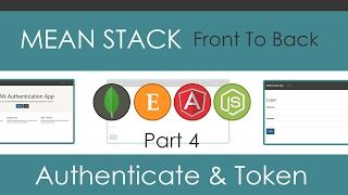 MEAN Stack Front To Back [Part 4] - API Authentication and Token