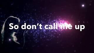 Don't Call Me Up  Lyrics  (mixtape)  Mabel