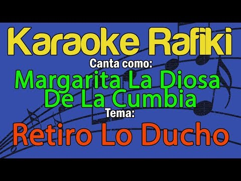 Margarita La Diosa De La Cumbia - Retiro Lo Ducho Karaoke Demo