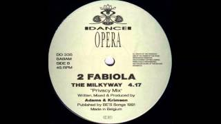 2 FABIOLA - THE MILKYWAY (PRIVACY MIX)  1991