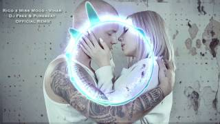 Rico X Miss Mood   Vihar (Dj Free & Purebeat Official Remix)