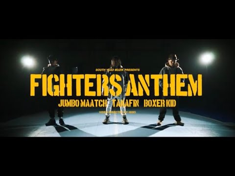 FIGHTERS ANTHEM / JUMBO MAATCH, TAKAFIN, BOXER KID