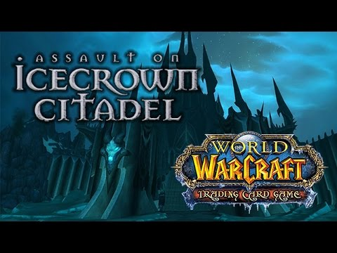 WoW Trading Card Game : Assault on Icecrown Citadel Raid Lich King Gameplay!