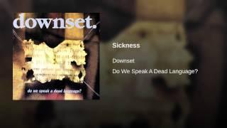 Sickness (Reprise)