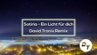 Sotiria   Ein Licht Für Dich (David Tronix Remix)