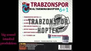 TRABZONSPOR 6+1 HOPTEK KOLBASTI TS Albüm