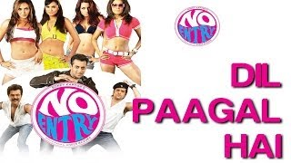 Dil Paagal Hai - No Entry   Anil Kapoor, Bipasha Basu, Celina