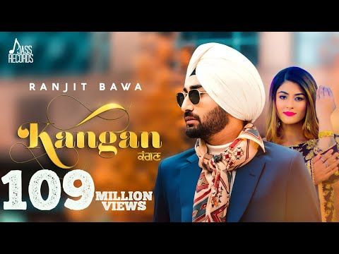 Download Kangan - Ranjit Bawa | New Punjabi Songs 2018 | Full Video | Latest Punjabi Song 2018 | Jass Records HD Mp4 3GP Video and MP3