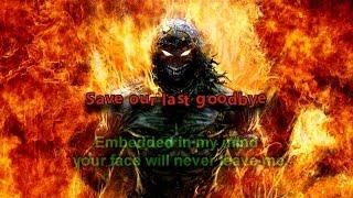 Save our last goodbye - Lyrics on screen