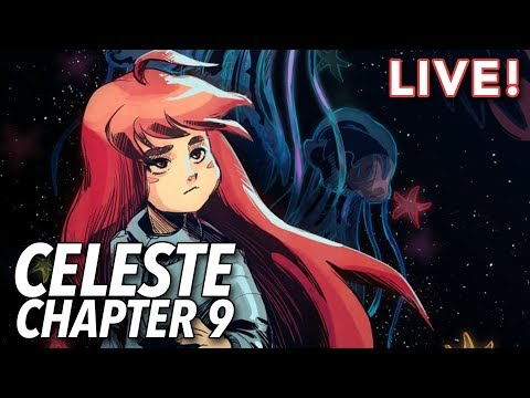 Celeste Chapter 9 Gameplay (with Heather and Chris)