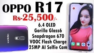 Oppo R17  - Unboxing & Overview in HINDI
