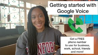 Google Voice Tutorial 2021 - Getting Started | FREE work or business phone number