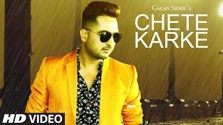 Chete Karke  Gagan Sidhu