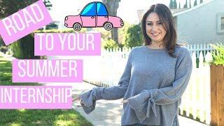 Road to Your Summer Internship! | The Intern Queen