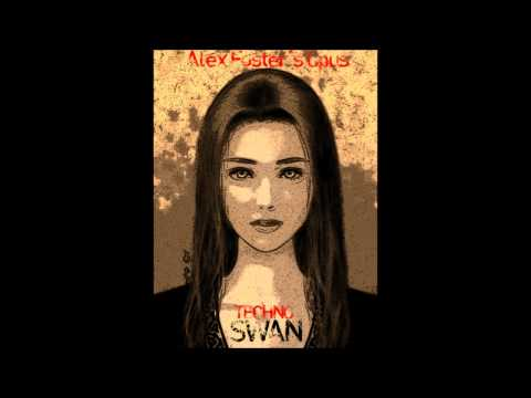 Alex Foster- Techno Swan.wmv