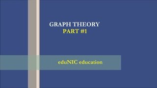 Graph theory complete tutorial  - Part #1