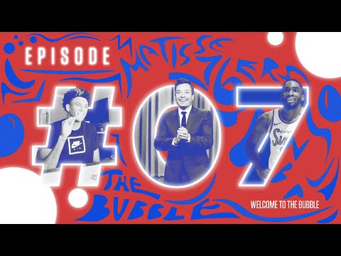 Welcome To The Bubble – Episode 07