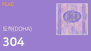 도하(DOHA) - 304 [Lyrics](FLAC Audio) - YouTube
