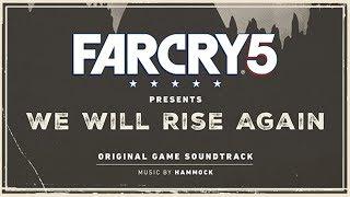 Hammock - Oh the Bliss (Reinterpretation) | Far Cry 5 : We Will Rise Again
