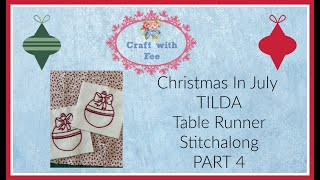 Christmas In July Table Runner Stitchalong Part 4