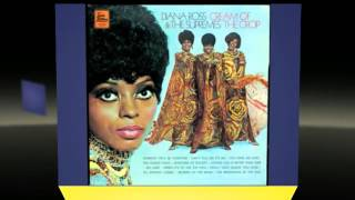 DIANA ROSS and THE SUPREMES you ain't livin' till you're lovin'