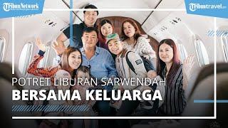 Sarwendah Bagikan Potret Liburan Bersama Keluarga di Bali, Terbang Naik Pesawat Jet