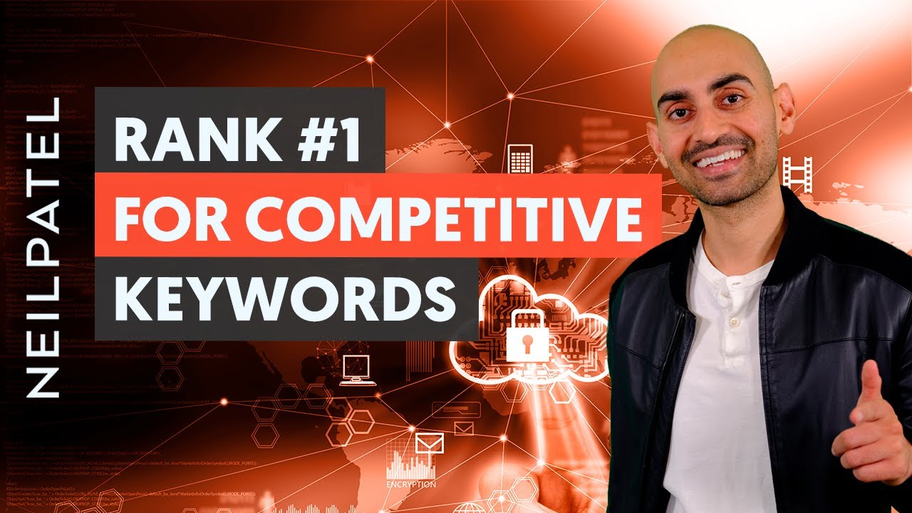 How to Rank #1 For Competitive Keywords