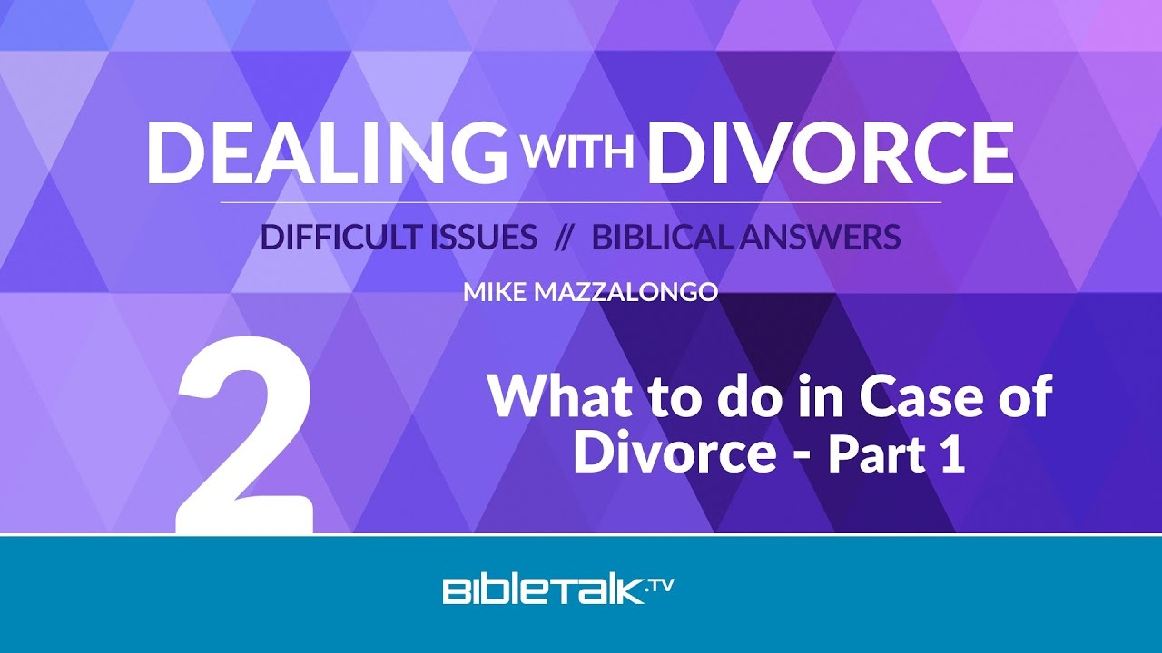 2. What to do in Case of Divorce