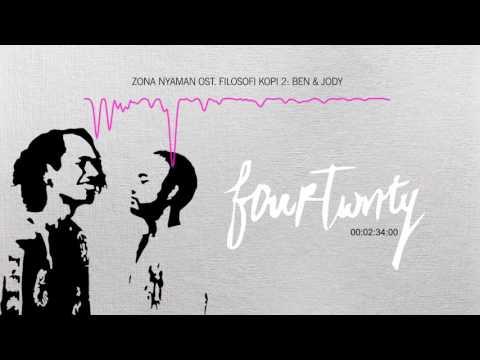 Fourtwnty - Zona Nyaman OST. Filosofi Kopi 2: Ben & Jody (visualizers)
