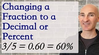 Convert a Fraction to a Decimal or Percent