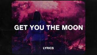 Kina   Get You The Moon (Lyrics) (ft. Snow)