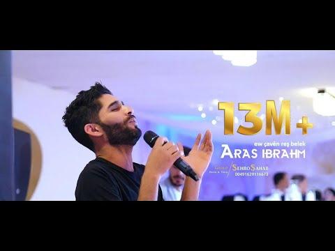 Aras İbrahim - Ew Çaven Reş Belek klip izle