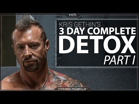 3 Day Detox Cleanse with Kris Gethin Part 1