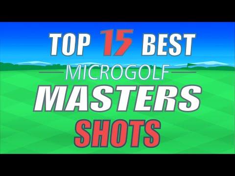 Top15 Best Shots - Microgolf Masters