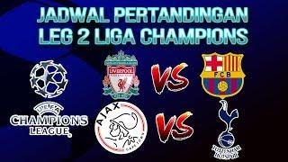 Jadwal Pertandingan Semifinal Leg 2 Liga Champions, Perebutan Tiket ke Partai Final