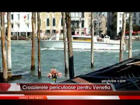 Croazierele periculoase pentru Venetia