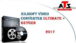 Xilisoft Video Converter Ultimate + Keygen 2017