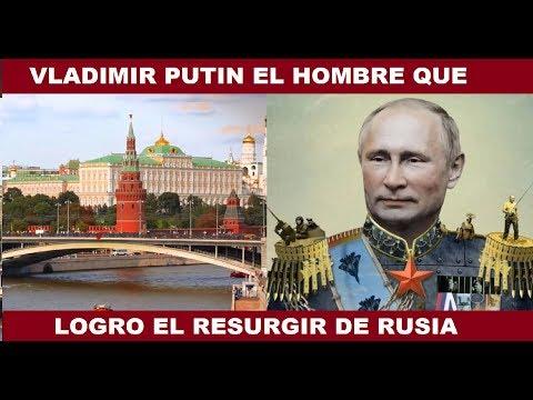 VLADIMIR PUTIN EL HOMBRE QUE LOGRO EL RESURGIR DE RUSIA ; EL NUEVO ZAR