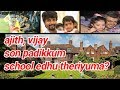 Exclusive Tamil Cinema Facts |  Kollywood Stars Kids and Their school names | Ajith | Vijay |Dhanush