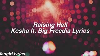 Raising Hell || Kesha ft. Big Freedia Lyrics