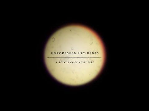 Unforeseen Incidents Announcement Trailer thumbnail